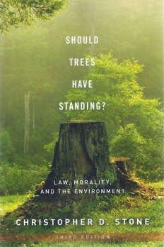 Landmark nature-rights book, first published in 1972; now in 3rd edition, 2010, Oxford Uni. Press, USA