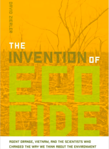 The Invention of Ecocide by David Zierler (2011)